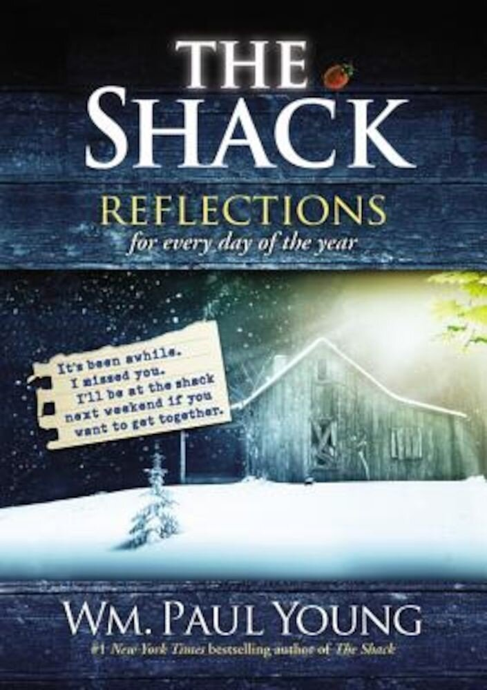 The Shack: Reflections for Every Day of the Year, Hardcover