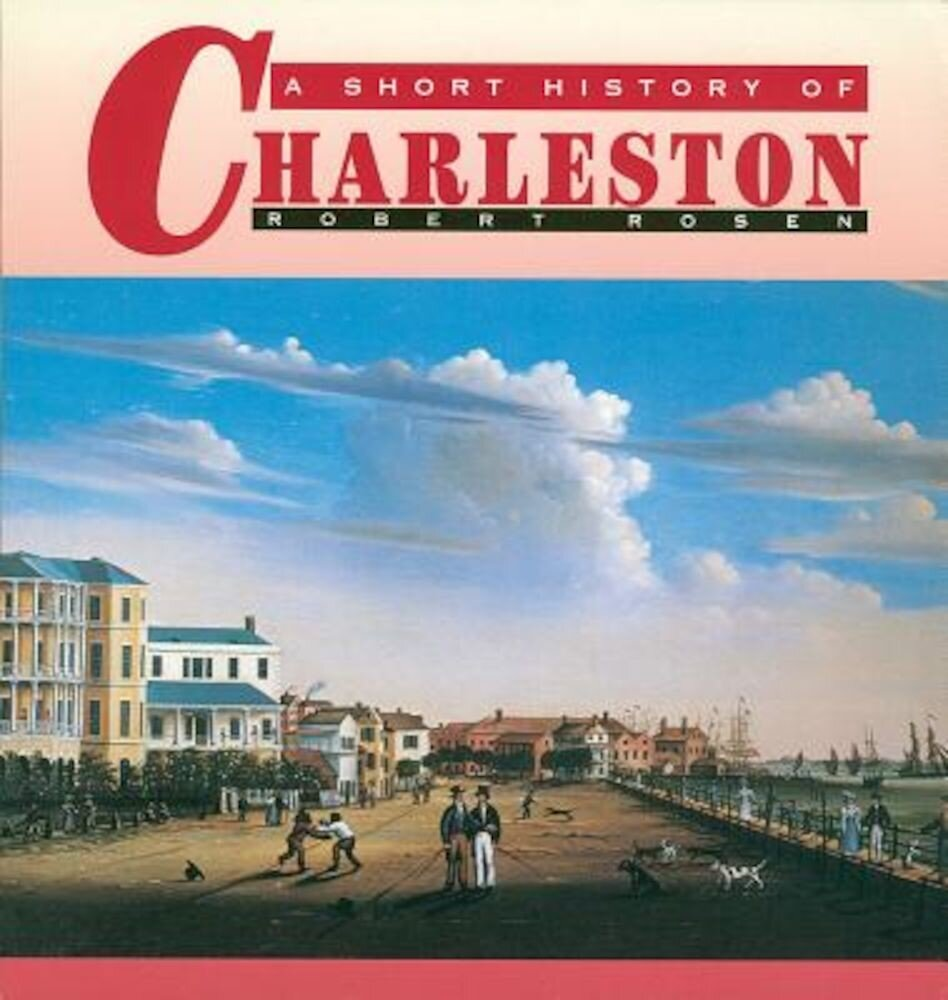 A Short History of Charleston, Paperback