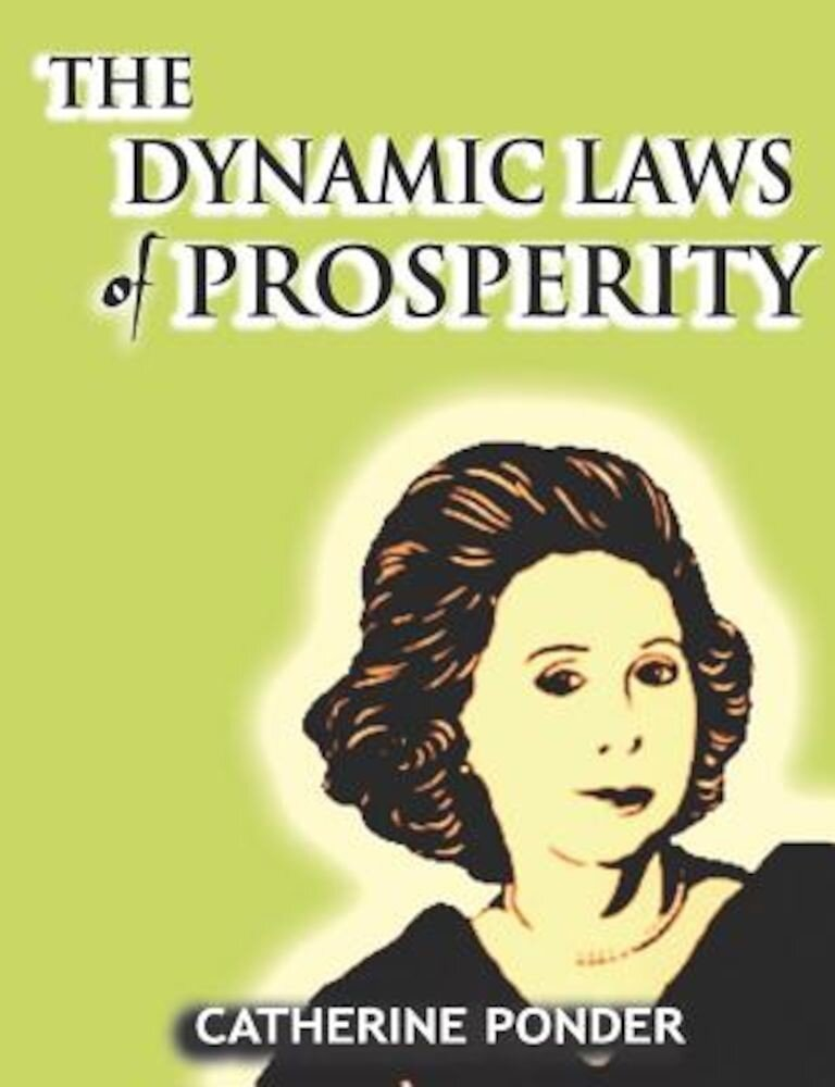 The Dynamic Laws of Prosperity, Paperback