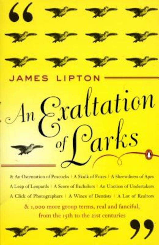 An Exaltation of Larks: The Ultimate Edition, Paperback