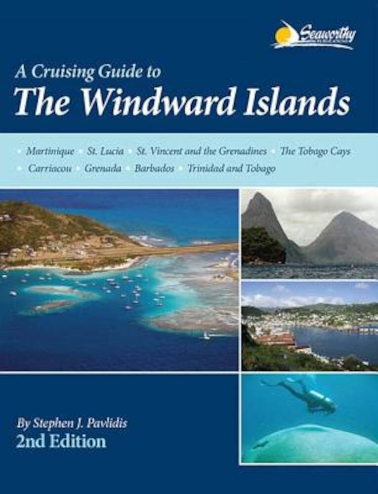 A Cruising Guide to the Windward Islands, Paperback