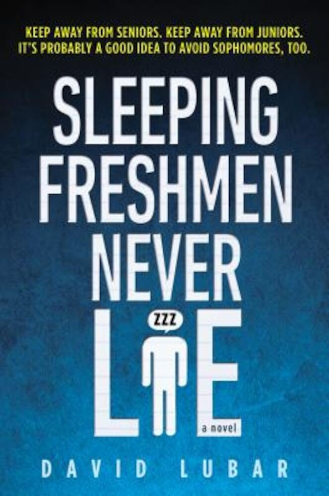 Sleeping Freshmen Never Lie, Paperback