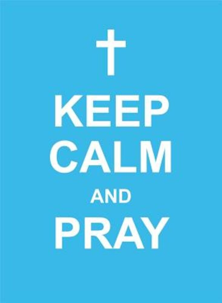 Keep Calm and Pray, Hardcover