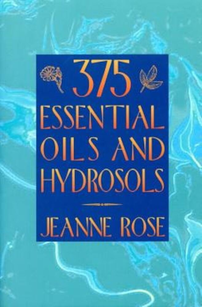 375 Essential Oils for Aromatherapy, Paperback