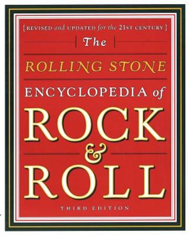 Rolling Stone Encyclopedia of Rock & Roll: Rolling Stone Encyclopedia of Rock & Roll, Paperback