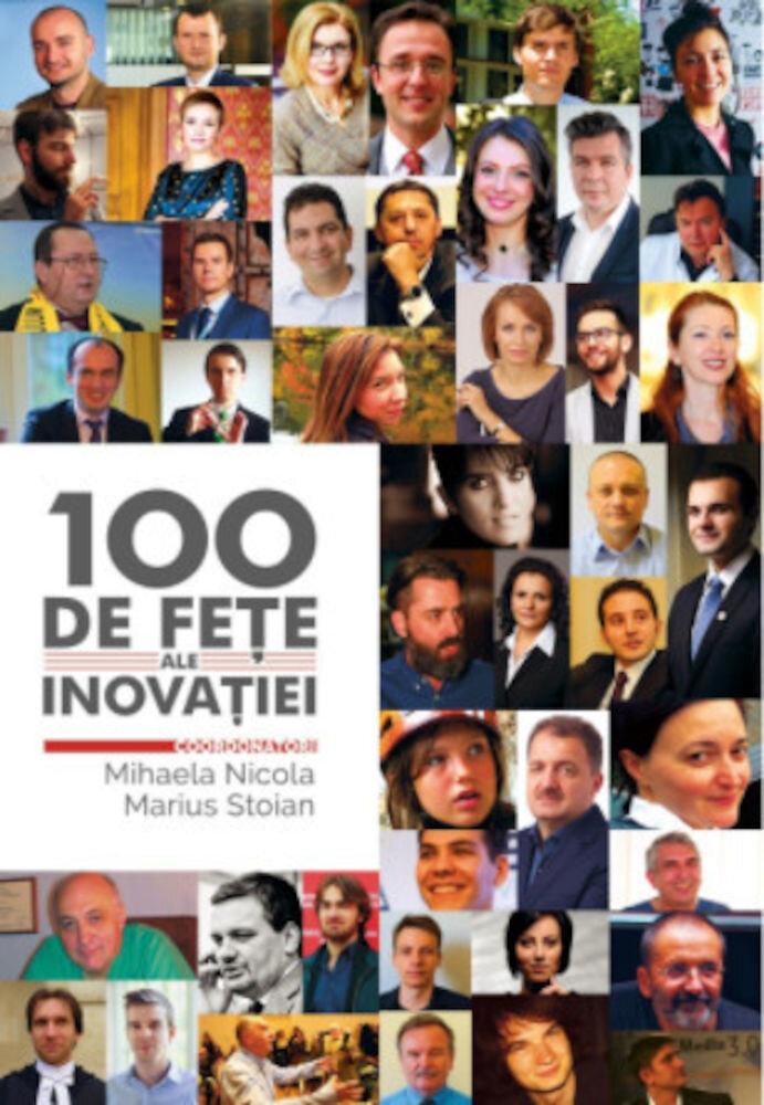 Coperta Carte 100 de fete ale inovatiei