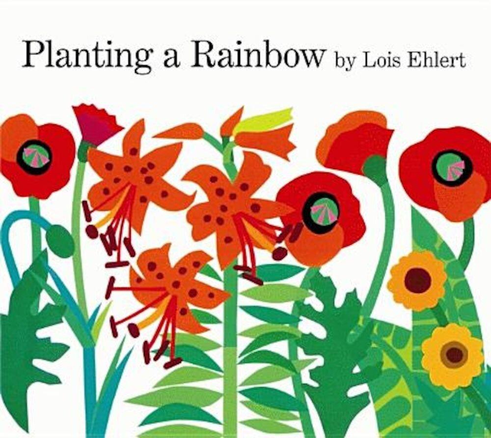 Planting a Rainbow, Hardcover