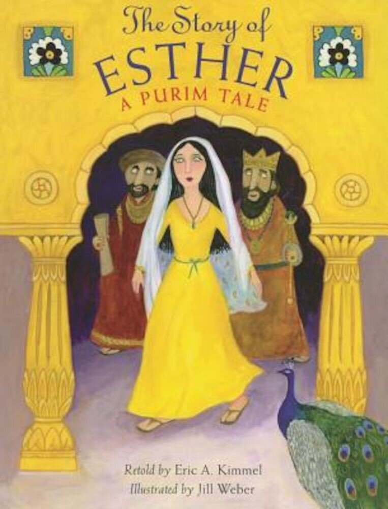 The Story of Esther: A Purim Tale, Hardcover