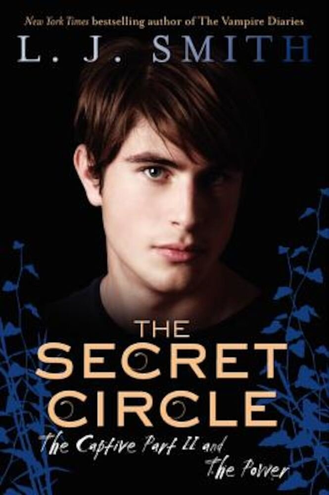 The Secret Circle: The Captive Part II and the Power, Paperback