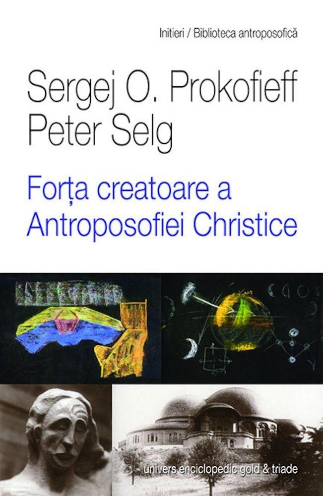 Forta creatoare a Antroposofiei Christice
