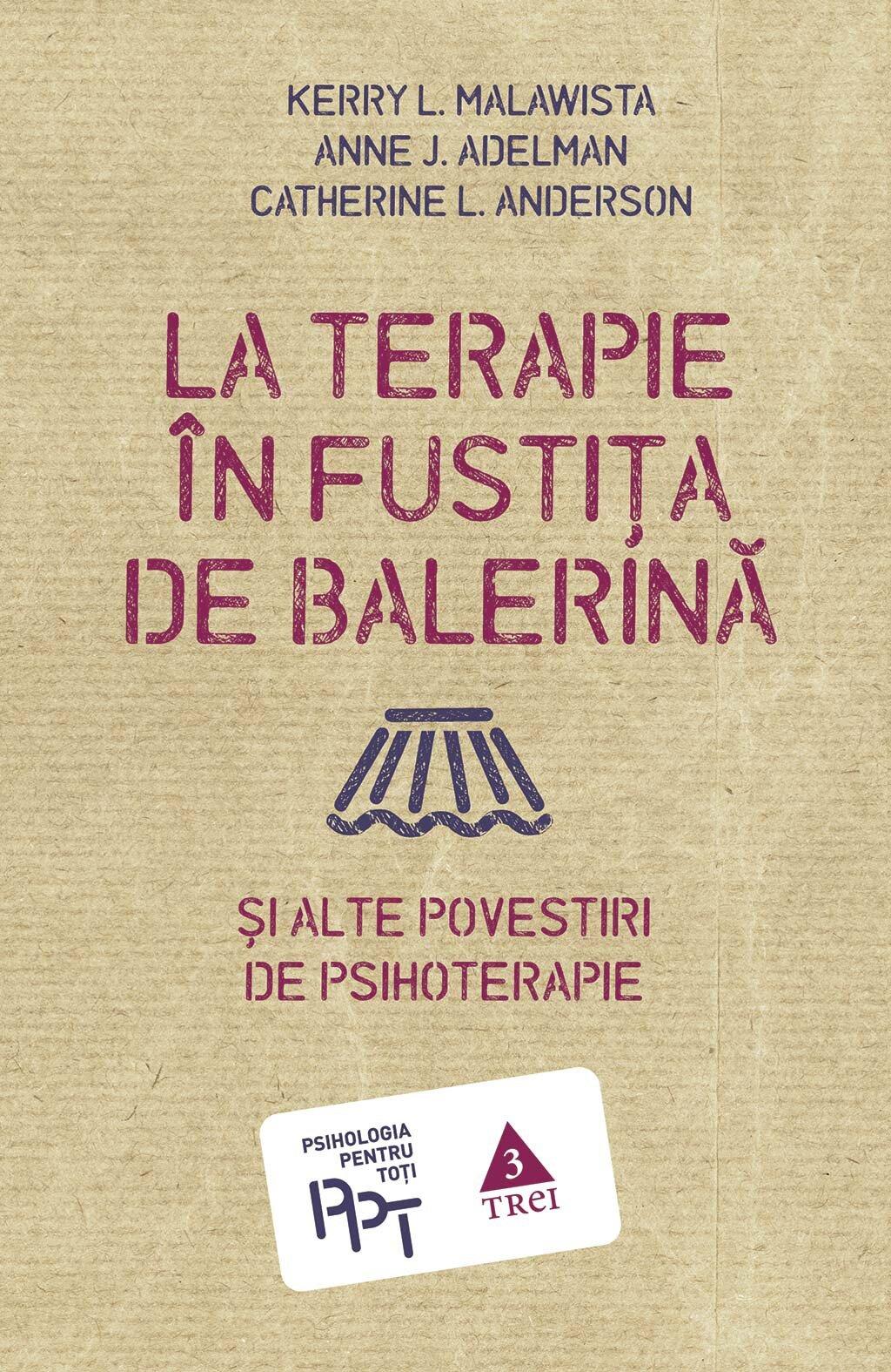La terapie in fustita de balerina si alte povestiri de psihoterapie PDF (Download eBook)