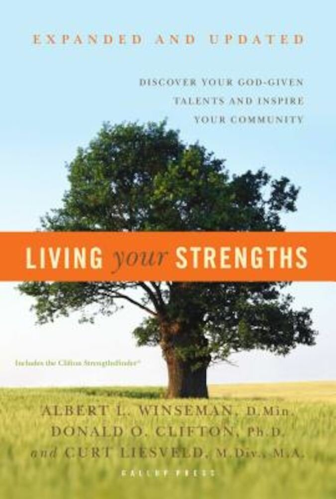 Living Your Strengths, Hardcover