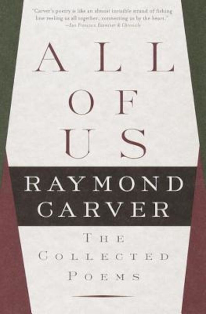 All of Us: The Collected Poems, Paperback
