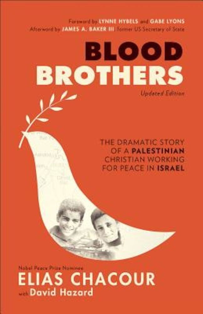 Blood Brothers: The Dramatic Story of a Palestinian Christian Working for Peace in Israel, Paperback