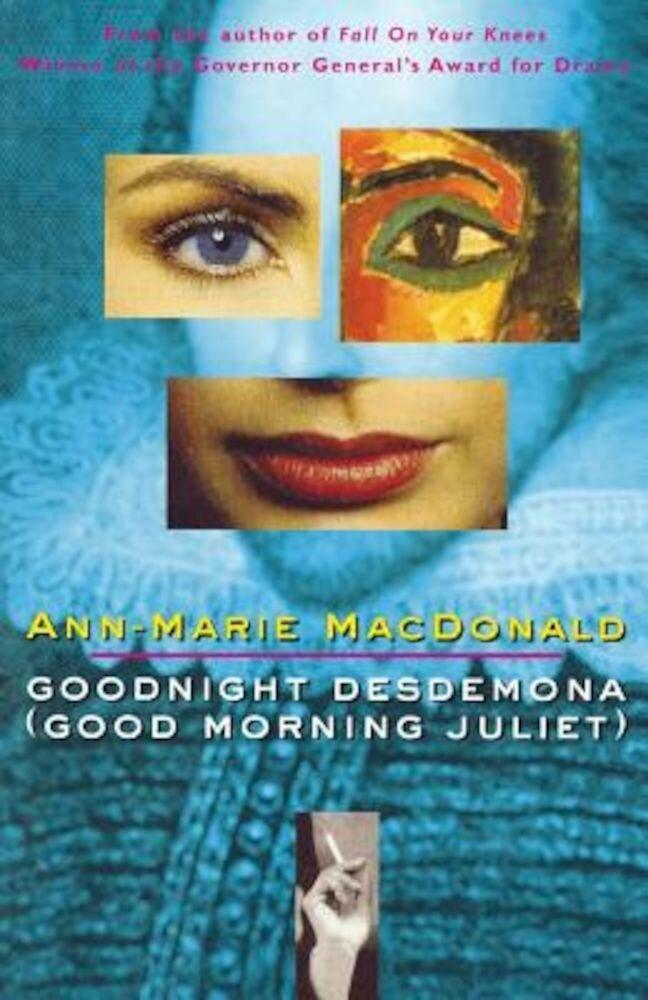 Goodnight Desdemona (Good Morning Juliet), Paperback