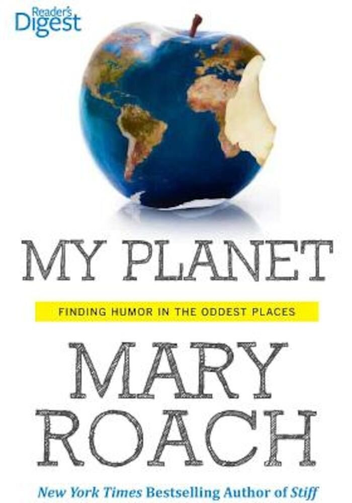 My Planet: Finding Humor in the Oddest Places, Paperback
