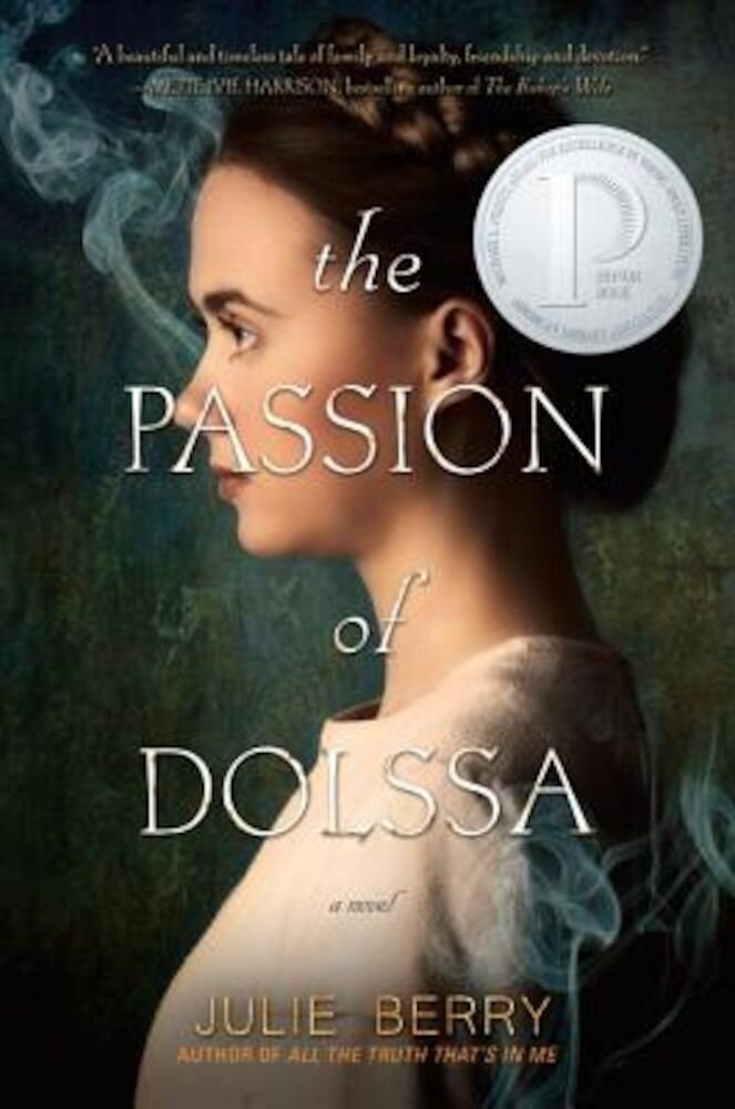 The Passion of Dolssa, Hardcover