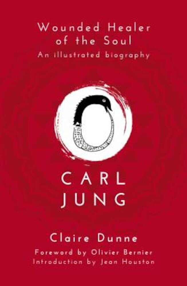 Carl Jung: Wounded Healer of the Soul, Paperback