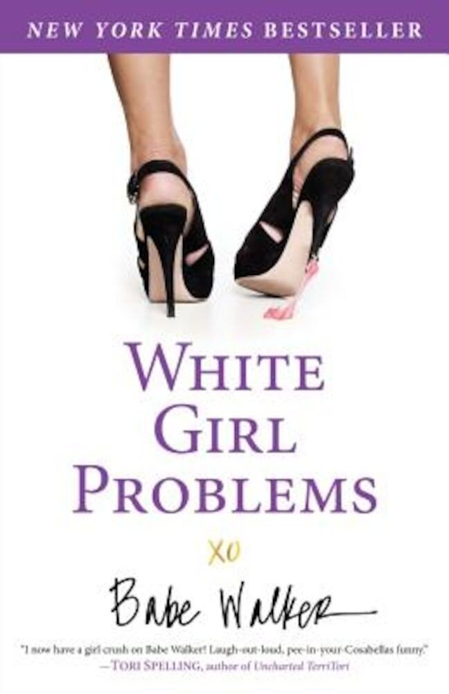 White Girl Problems, Paperback