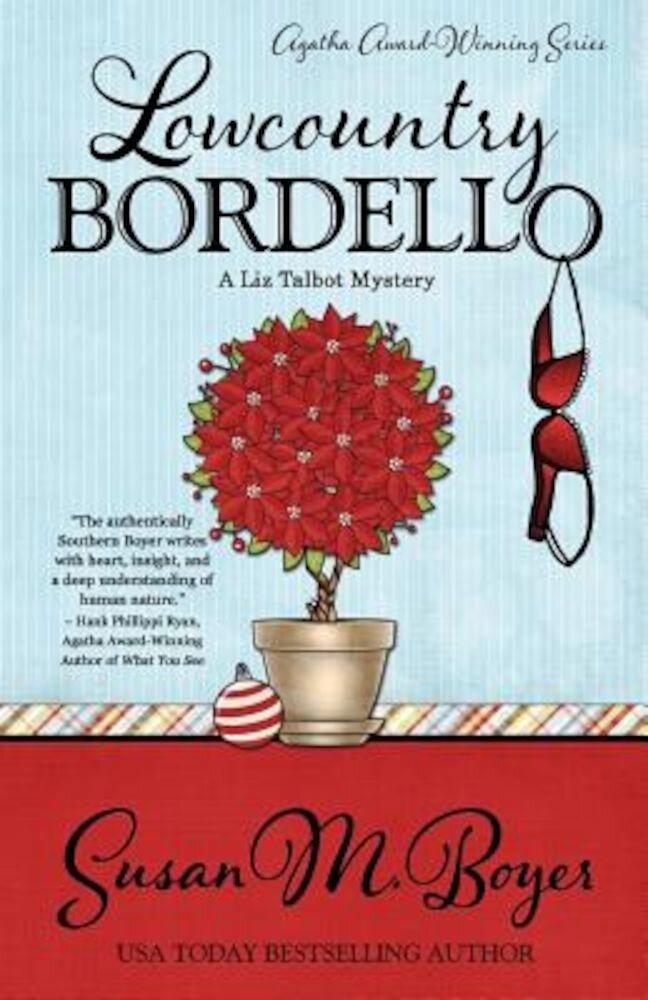 Lowcountry Bordello, Paperback