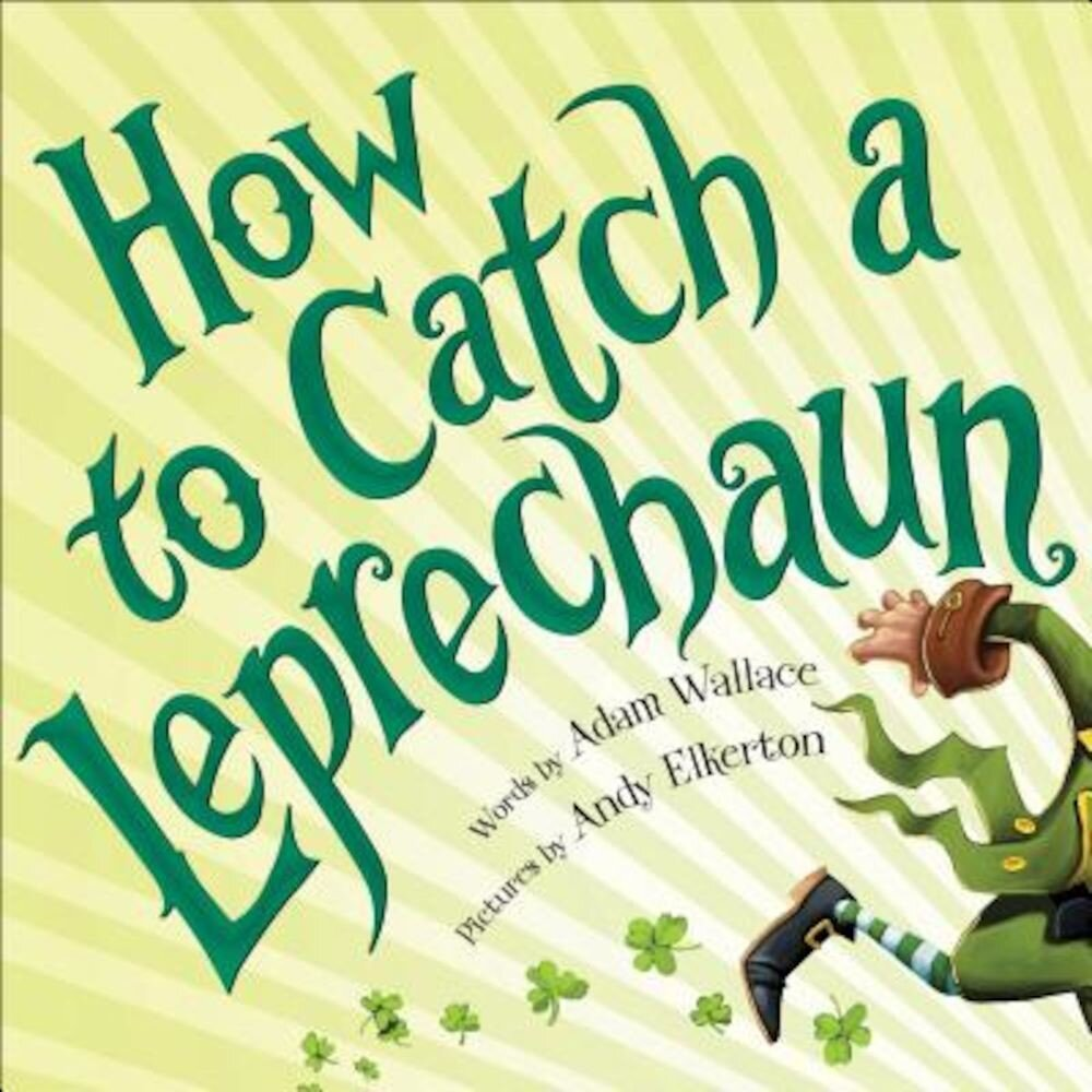 How to Catch a Leprechaun, Hardcover