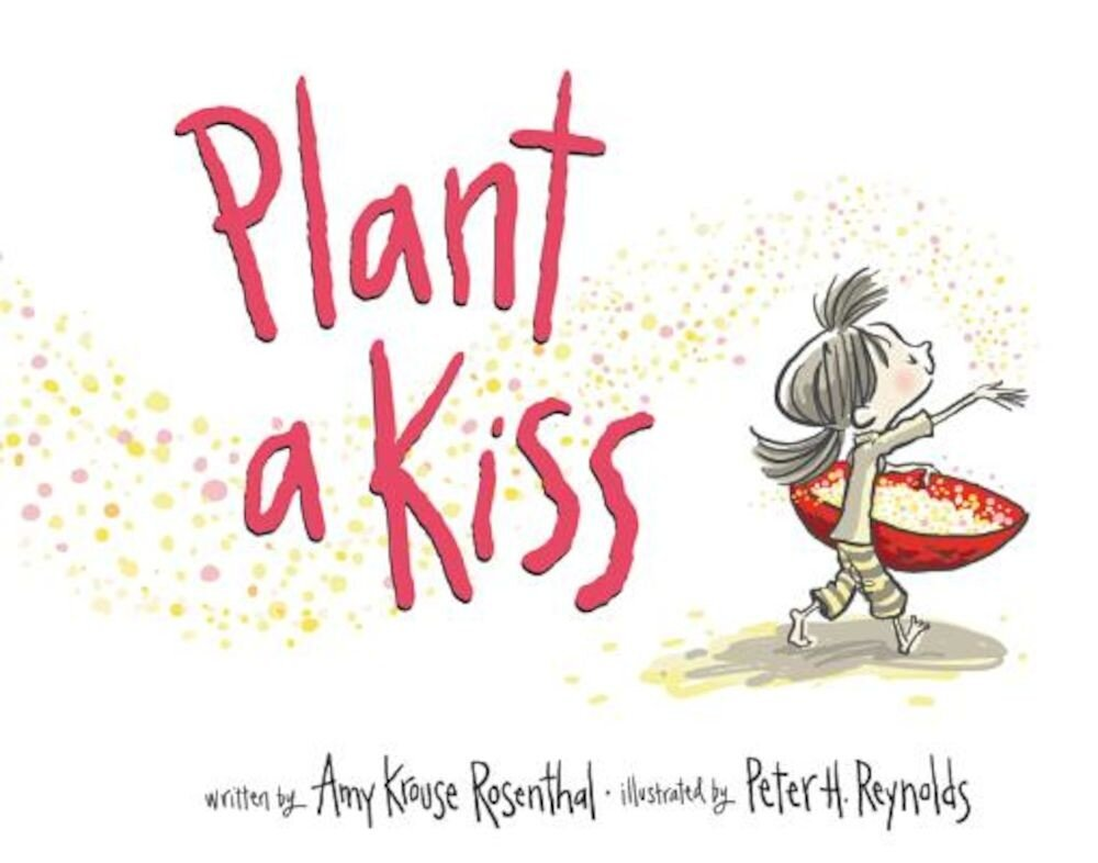 Plant a Kiss Board Book, Hardcover