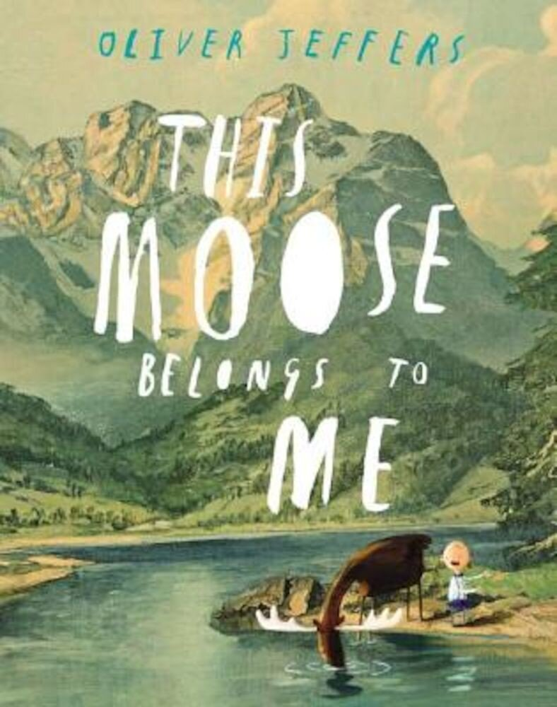 This Moose Belongs to Me, Hardcover