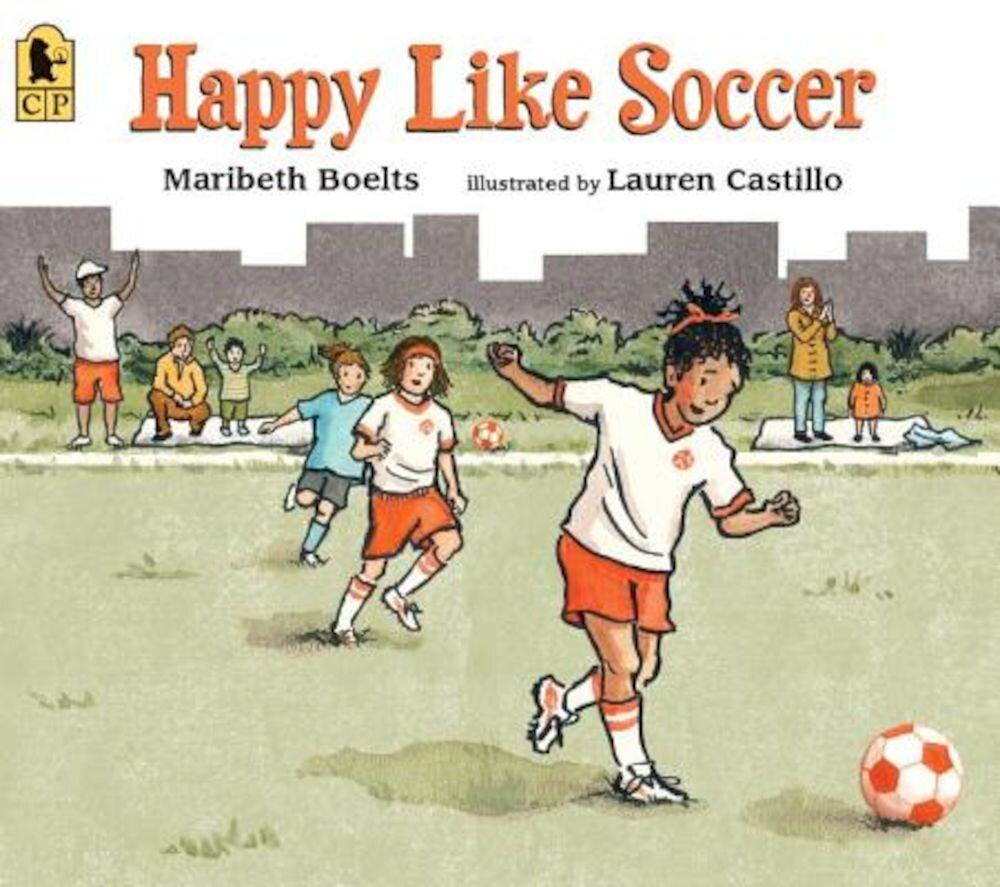 Happy Like Soccer, Paperback