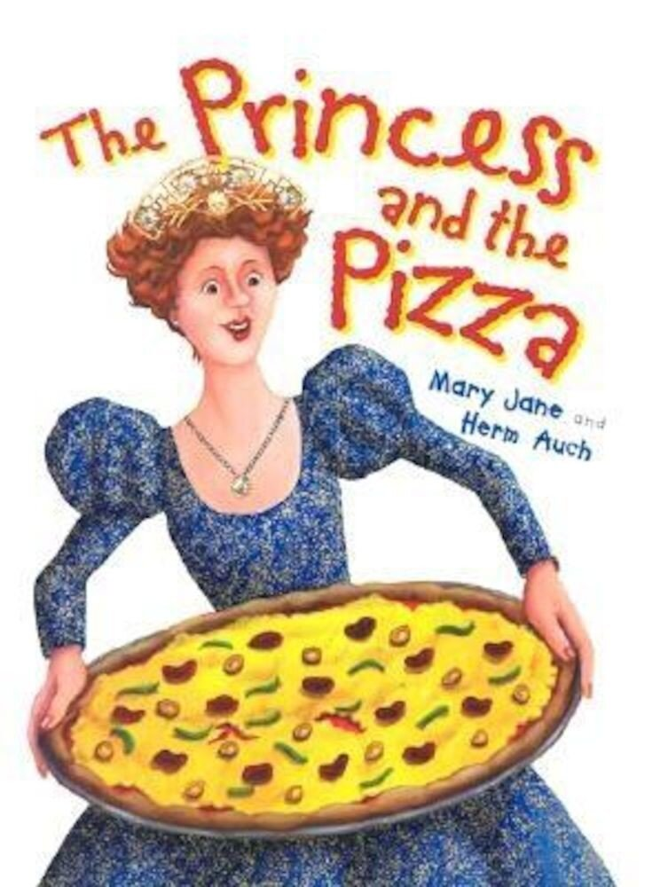 The Princess and the Pizza, Paperback