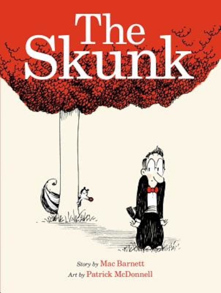 The Skunk: A Picture Book, Hardcover