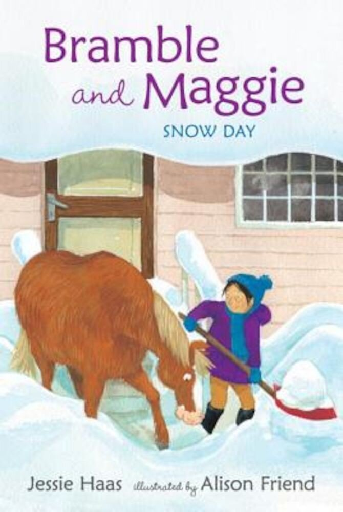Bramble and Maggie: Snow Day, Hardcover