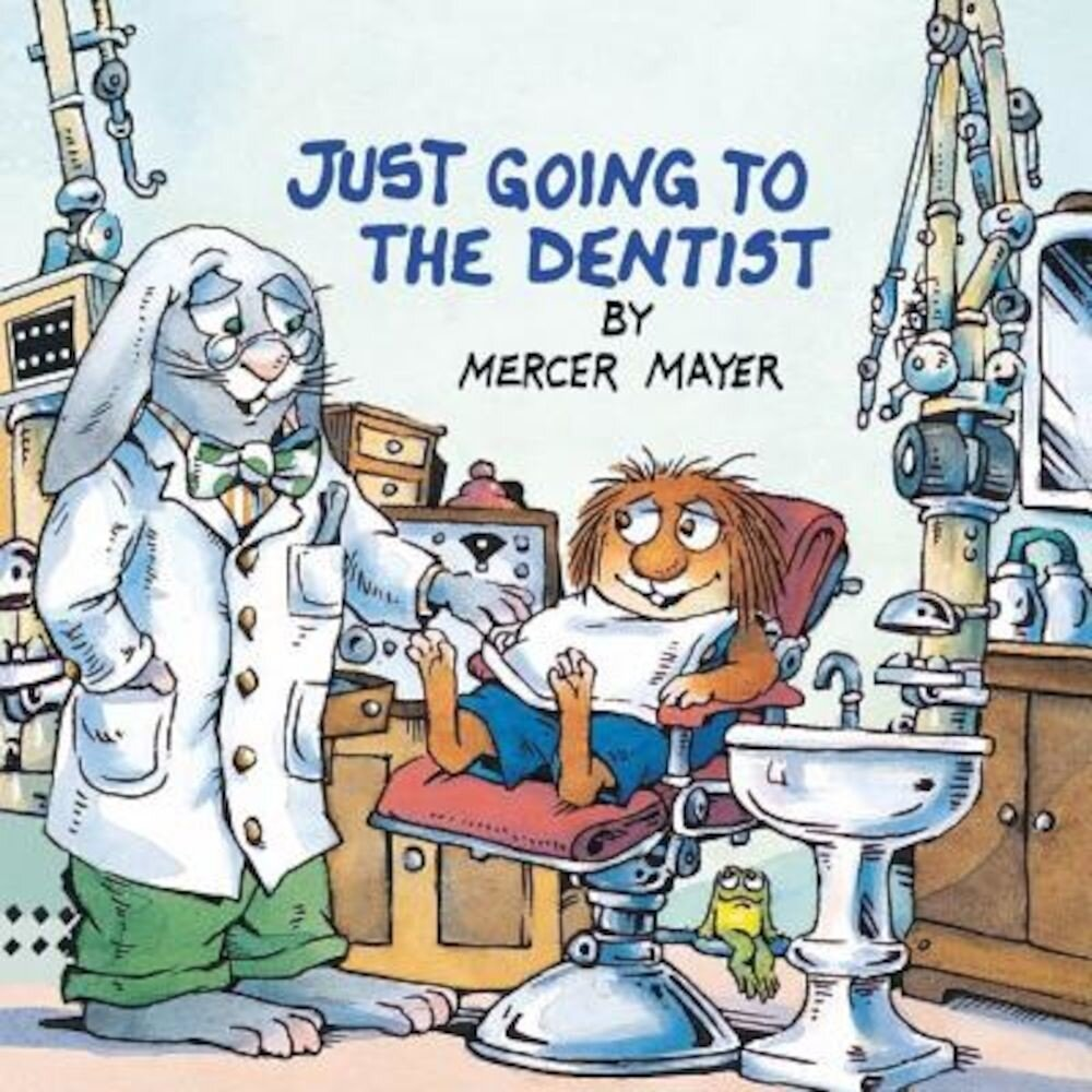 Just Going to the Dentist (Little Critter), Paperback