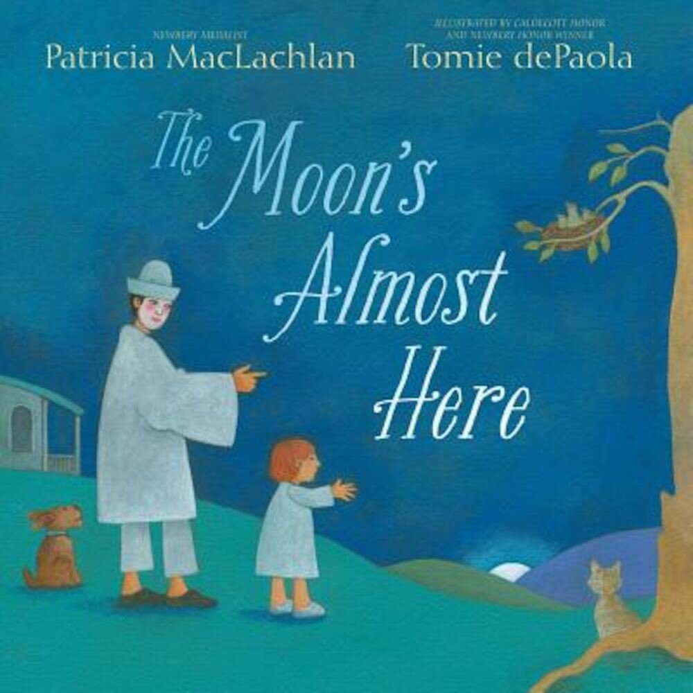The Moon's Almost Here, Hardcover