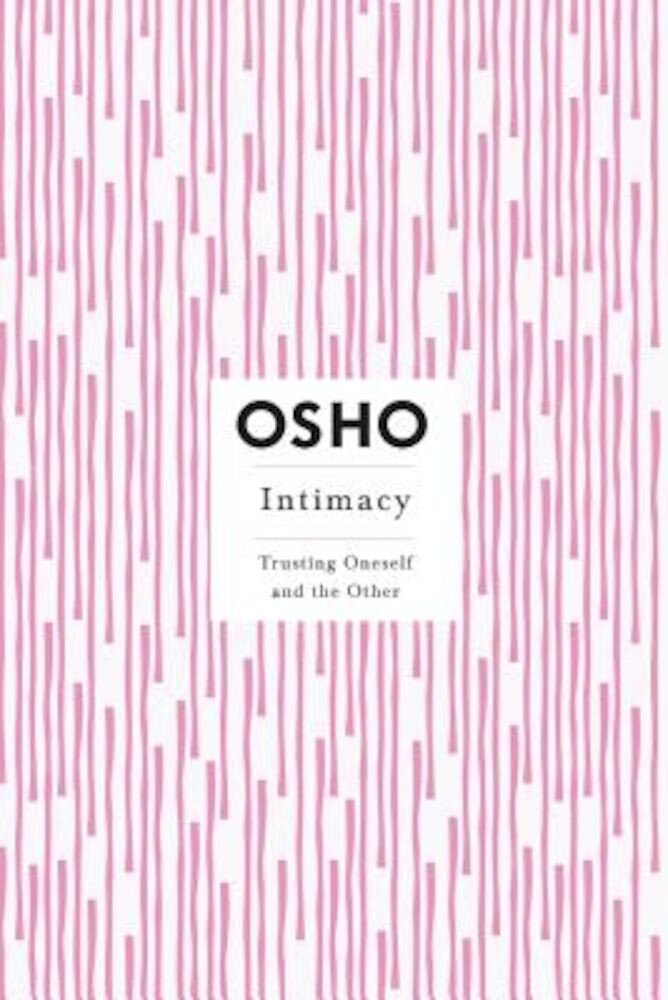 Intimacy: Trusting Oneself and the Other, Paperback