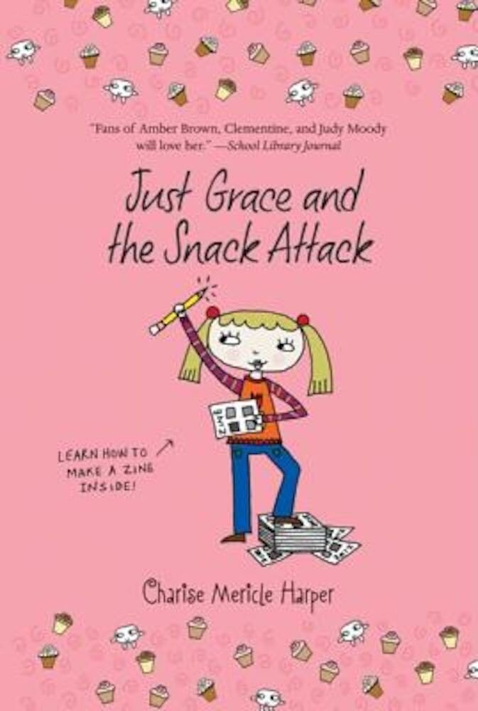 Just Grace and the Snack Attack, Paperback