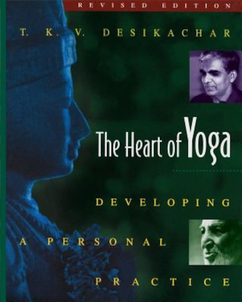 The Heart of Yoga: Developing a Personal Practice, Paperback