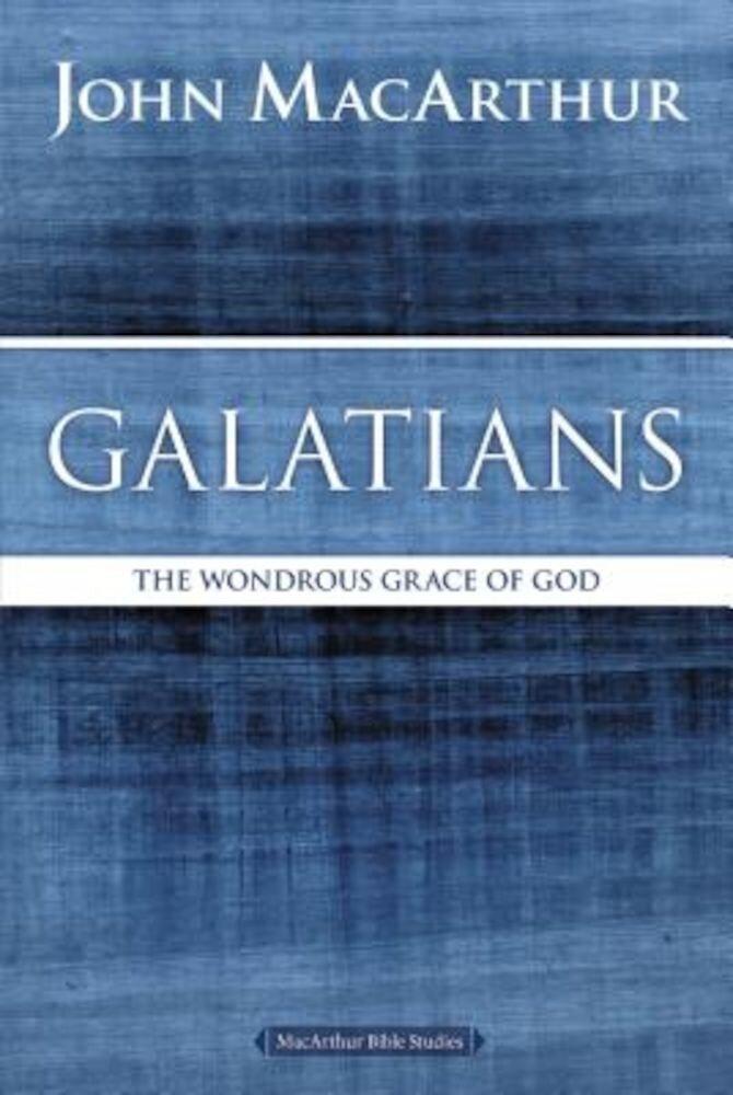 Galatians: The Wondrous Grace of God, Paperback