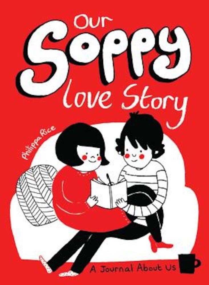 Our Soppy Love Story: A Journal about Us, Paperback