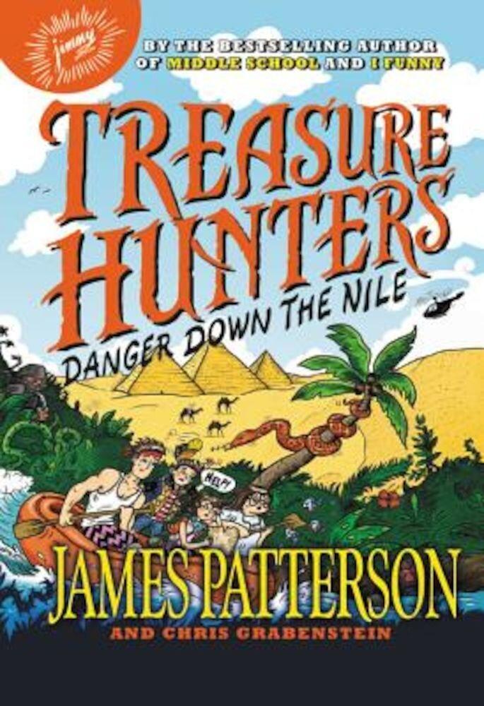 Treasure Hunters: Danger Down the Nile, Hardcover