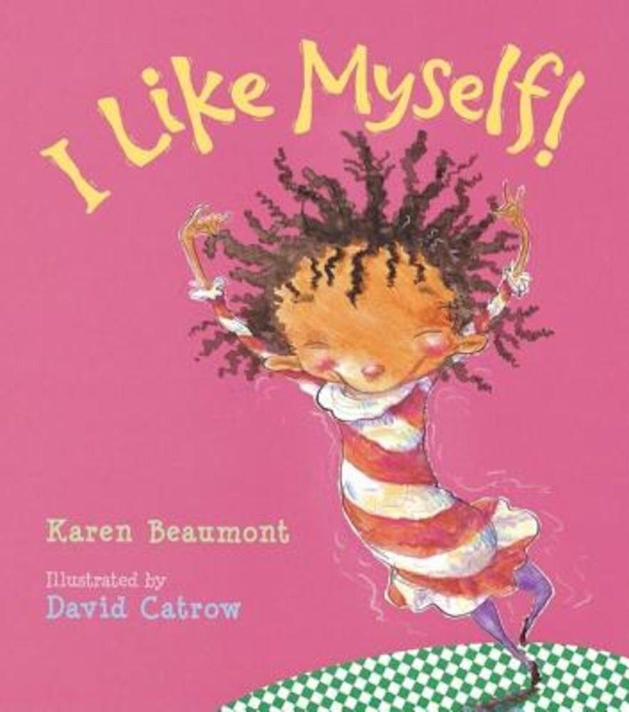 I Like Myself!, Hardcover