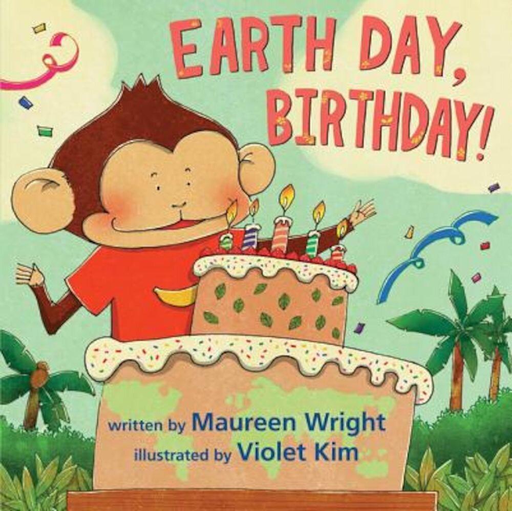 Earth Day, Birthday!, Hardcover