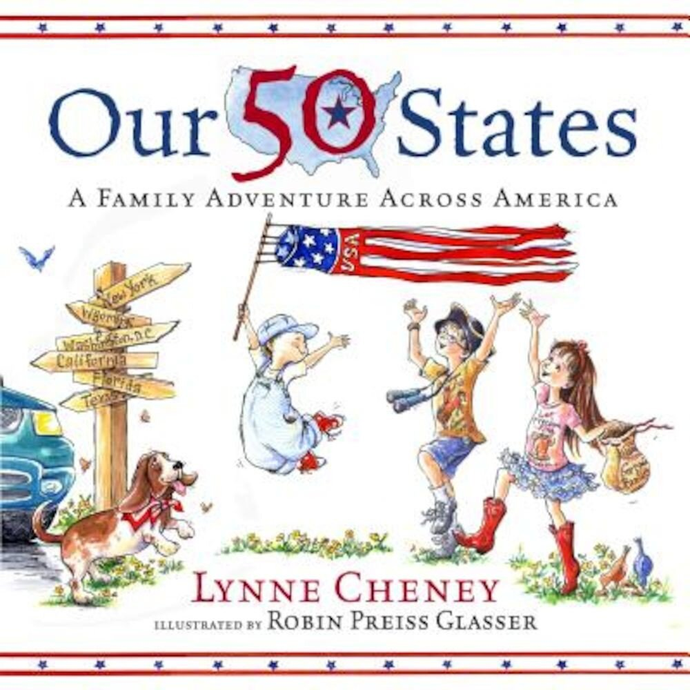 Our 50 States: A Family Adventure Across America, Hardcover