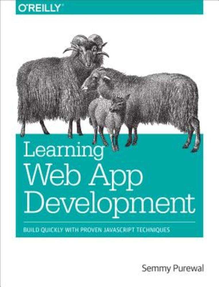 Learning Web App Development, Paperback