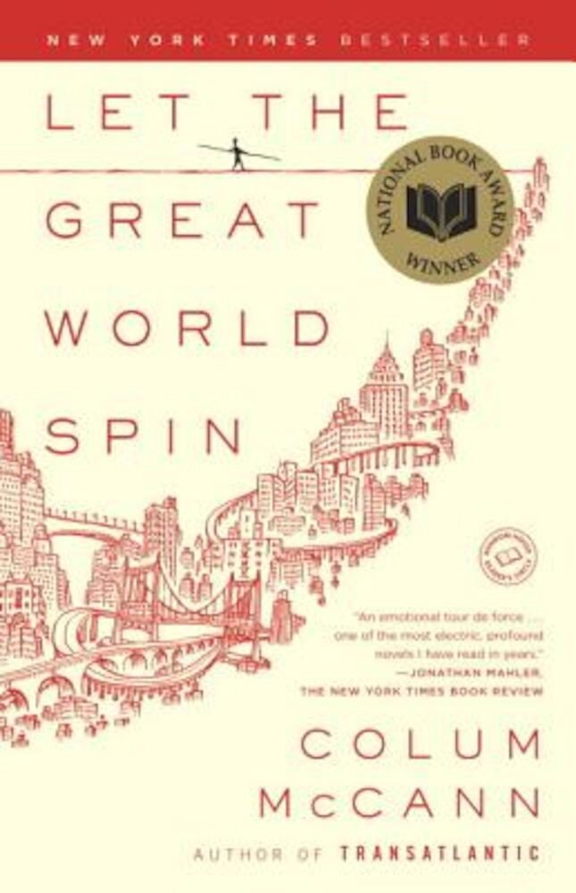 Let the Great World Spin, Paperback