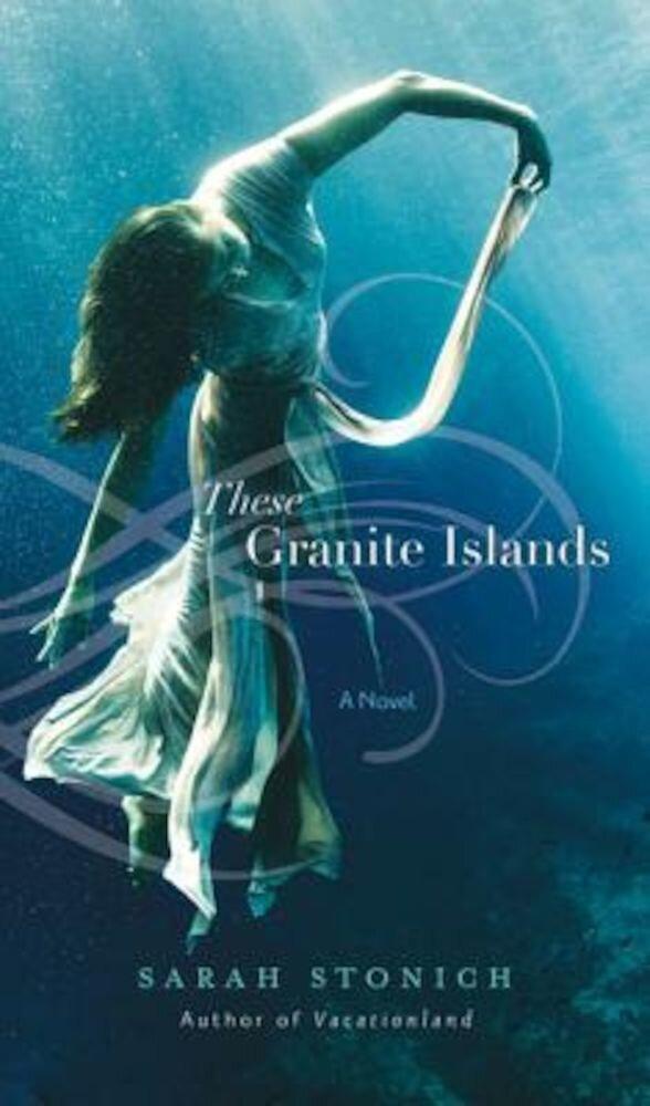 These Granite Islands, Paperback