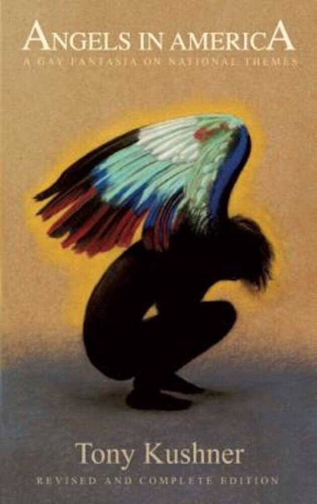 Angels in America: A Gay Fantasia on National Themes, Paperback