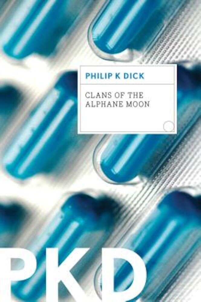 Clans of the Alphane Moon, Paperback
