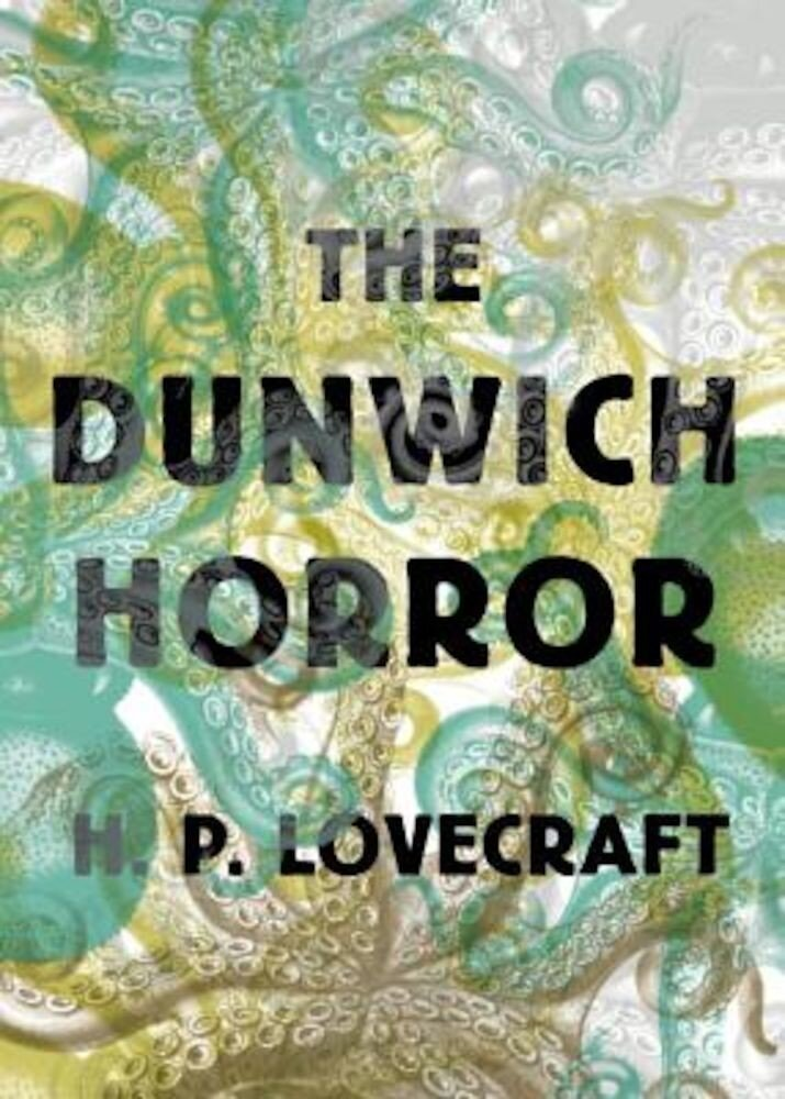 The Dunwich Horror, Paperback