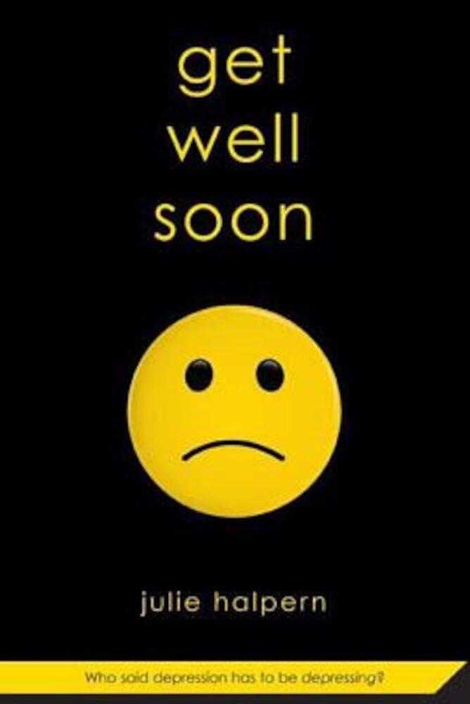 Get Well Soon, Paperback