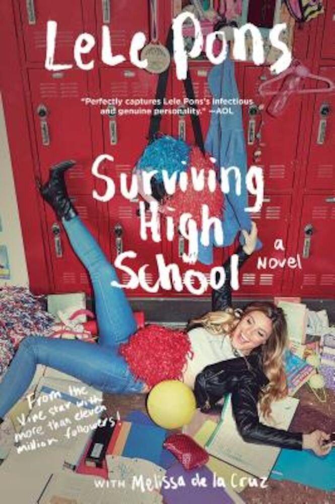 #Survivinghighschool: Do It for the Vine: A Novel, Paperback